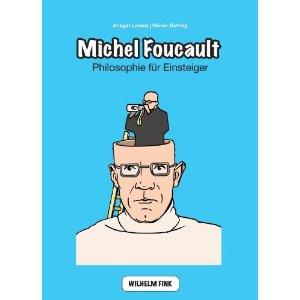 """Ansgar Lorenz, Reiner Ruffing: """"Michel Foucault – Philosophie für Einsteiger"""""""