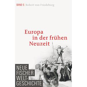 """Robert von Friedeburg: """"Europa in der frühen Neuzeit"""""""