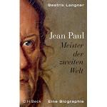 """Beatrix Langner: """"Jean Paul - Meister der zweiten Welt"""""""