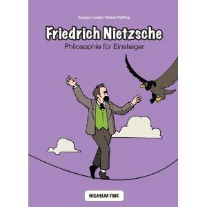 """Ansgar Lorenz, Reiner Ruffing: """"Friedrich Nietzsche – Philosophie für Einsteiger"""""""