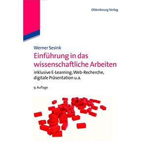 """Werner Sesink: """"Einführung in das wissenschaftliche Arbeiten"""""""