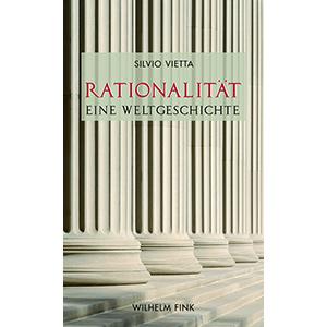 """Silvio Vietta: """"Rationalität – Eine Weltgeschichte"""""""