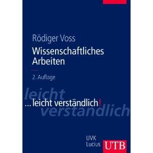 """Rödiger Voss: """"Wissenschaftliches Arbeiten"""""""