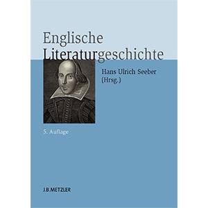 "Hans Ulrich Seeber (Hg.): ""Englische Literaturgeschichte"""