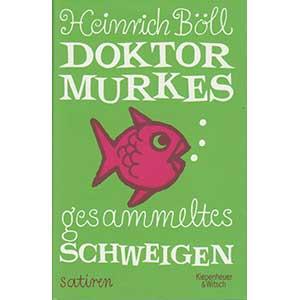 """Heinrich Böll: """"Doktor Murkes gesammeltes Schweigen"""""""