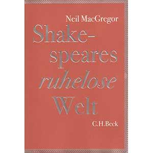 """Neil MacGregor: """"Shakespeares ruhelose Welt – Eine Geschichte in 20 Objekten"""""""