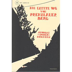 """Andreas """"Spider"""" Krenzke: Die letzte WG von Prenzlauer Berg"""""""