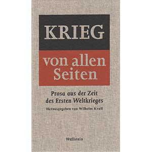 """Wilhelm Krull (Hg.): """"Krieg von allen Seiten – Prosa aus der Zeit des Ersten Weltkrieges"""""""