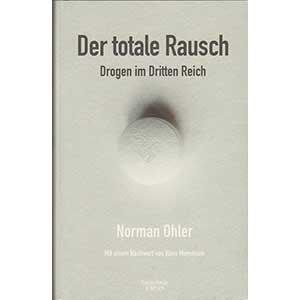 """Norman Ohler: """"Der totale Rausch - Drogen im Dritten Reich"""""""
