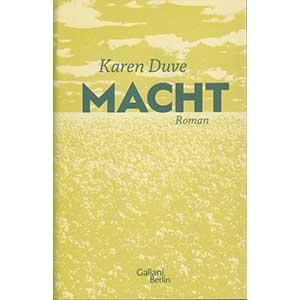 """Karen Duve: """"Macht"""""""