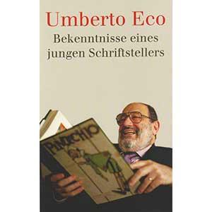 """Umberto Eco: """"Bekenntnisse eines jungen Schriftstellers"""""""