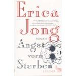 "Erica Jong: ""Angst vorm Sterben"""