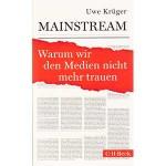 """Uwe Krüger: """"Mainstream — Warum wir den Medien nicht mehr trauen"""""""
