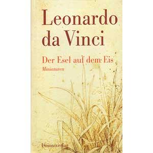 "Leonardo da Vinci: ""Der Esel auf dem Eis - Miniaturen"""