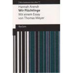"Hannah Arendt: ""Wir Flüchtlinge"""