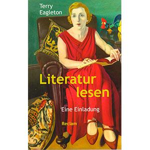 """Terry Eagleton: """"Literatur lesen — Eine Einladung"""""""